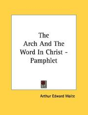 Cover of: The Arch And The Word In Christ - Pamphlet