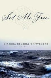 Cover of: Set Me Free | Miranda Beverly-Whittemore