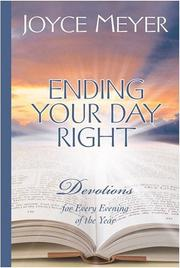Cover of: Ending Your Day Right: Devotions for Every Evening of the Year