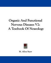 Cover of: Organic And Functional Nervous Diseases V2