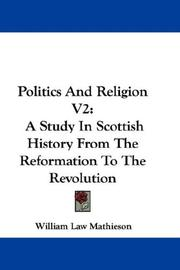 Cover of: Politics And Religion V2 | William Law Mathieson