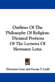 Cover of: Outlines of the philosophy of religion