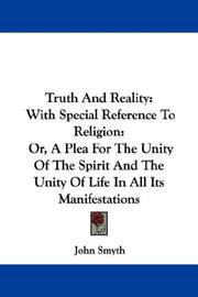 Cover of: Truth And Reality: With Special Reference To Religion | John Smyth