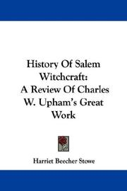 Cover of: History Of Salem Witchcraft: A Review Of Charles W. Upham's Great Work