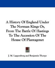 Cover of: A History Of England Under The Norman Kings Or, From The Battle Of Hastings To The Accession Of The House Of Plantagenet