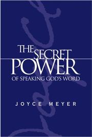 Cover of: The Secret Power of Speaking God's Word (Meyer, Joyce)
