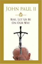 Cover of: Rise, Let Us Be on Our Way