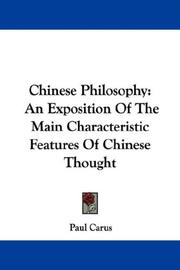 Cover of: Chinese philosophy: An exposition of the main characteristic features of Chinese thought