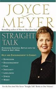 Cover of: Straight Talk: Overcoming Emotional Battles with the Power of God's Word (Meyer, Joyce)