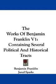 Cover of: The Works Of Benjamin Franklin V1