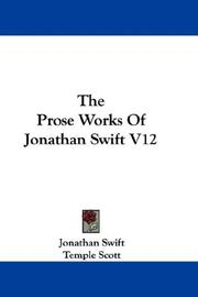 Cover of: The Prose Works Of Jonathan Swift V12