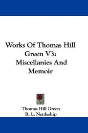 Cover of: Works Of Thomas Hill Green V3