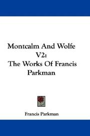 Cover of: Montcalm And Wolfe V2