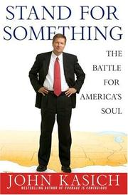 Cover of: Stand for something | John Kasich