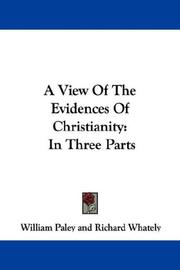 Cover of: A View Of The Evidences Of Christianity by William Paley