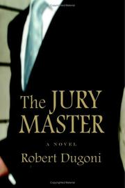 Cover of: The jury master | Robert Dugoni