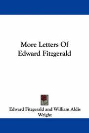 Cover of: More Letters Of Edward Fitzgerald | Edward FitzGerald