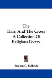 Cover of: The Harp And The Cross | Stephen G. Bulfinch