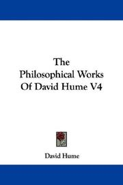 Cover of: The Philosophical Works Of David Hume V4