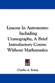 Cover of: Lessons In Astronomy | Charles A. Young