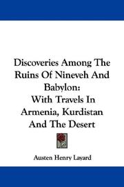 Cover of: Discoveries Among The Ruins Of Nineveh And Babylon | Austen Henry Layard