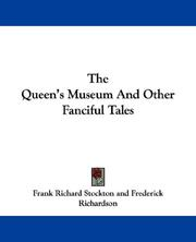 Cover of: The Queen's Museum And Other Fanciful Tales