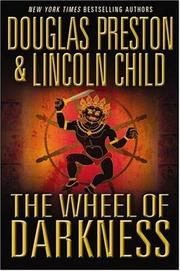 The Wheel of Darkness by Lincoln Child