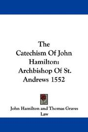 Cover of: The Catechism Of John Hamilton | John Hamilton