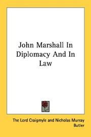 Cover of: John Marshall In Diplomacy And In Law | The Lord Craigmyle