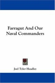 Cover of: Farragut And Our Naval Commanders | Joel Tyler Headley