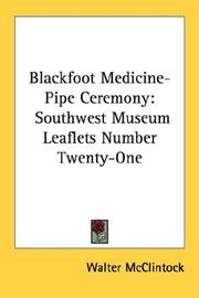 Cover of: Blackfoot medicine-pipe ceremony