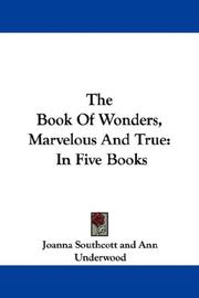 Cover of: The Book Of Wonders, Marvelous And True