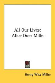 Cover of: All Our Lives | Henry Wise Miller