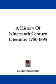 Cover of: A History Of Nineteenth Century Literature 1780-1895