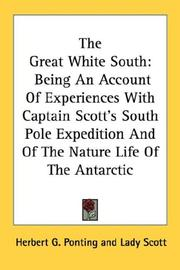 Cover of: The Great White South | Herbert G. Ponting