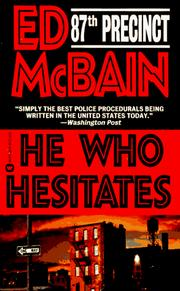 Cover of: He Who Hesitates (87th Precinct Series) | Ed McBain