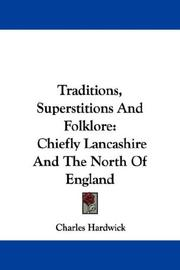 Cover of: Traditions, Superstitions And Folklore