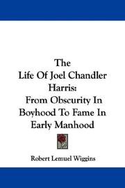 Cover of: The Life Of Joel Chandler Harris