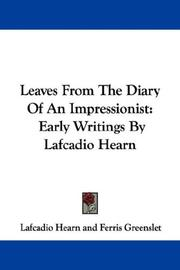 Cover of: Leaves from the diary of an impressionist: Early Writings By Lafcadio Hearn