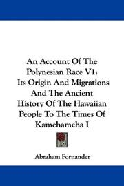 Cover of: An Account Of The Polynesian Race V1 | Abraham Fornander