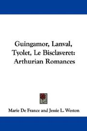 Cover of: Guingamor, Lanval, Tyolet, Le Bisclaveret
