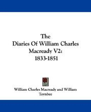Cover of: The Diaries Of William Charles Macready V2: 1833-1851