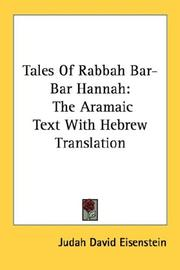 Cover of: Tales Of Rabbah Bar-Bar Hannah: The Aramaic Text With Hebrew Translation