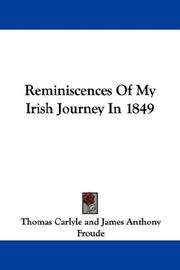 Cover of: Reminiscences Of My Irish Journey In 1849 | Thomas Carlyle