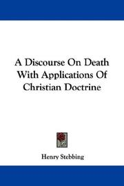 A Discourse On Death With Applications Of Christian Doctrine