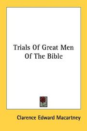 Cover of: Trials Of Great Men Of The Bible