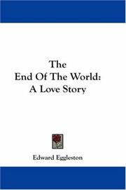 Cover of: The End Of The World | Edward Eggleston