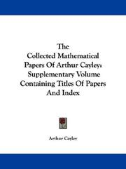 Cover of: The Collected Mathematical Papers of Arthur Cayley