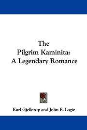Cover of: The Pilgrim Kaminita: A Legendary Romance