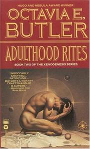 Cover of: Adulthood Rites (Xenogenesis) | Octavia E. Butler